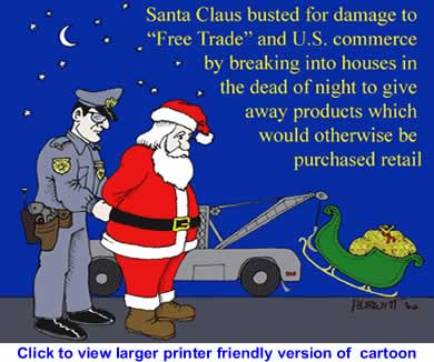 Political Cartoon: Santa Clause Busted for Damaging Free Trade By Mark Hurwitt
