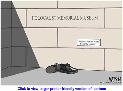 Political Cartoon: Holocaust Museum Memorial By RJ Matson, The St. Louis Post Dispatch
