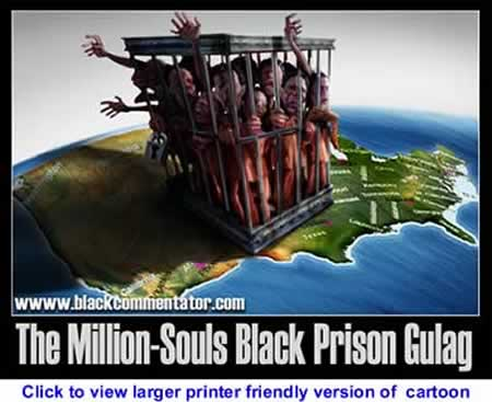 Political Cartoon: American Black Prison Gulag By 29