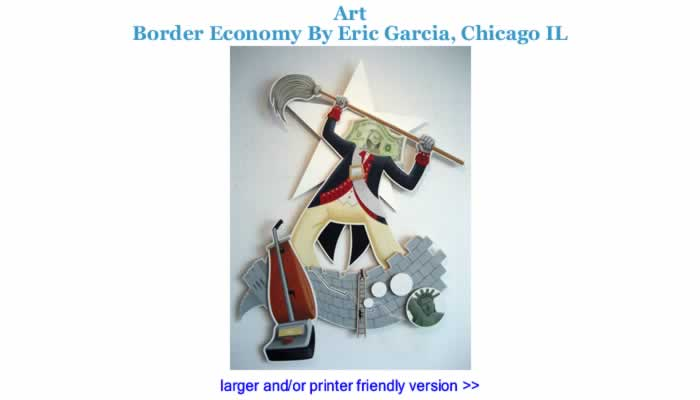 Art: Border Economy By Eric Garcia, Chicago IL