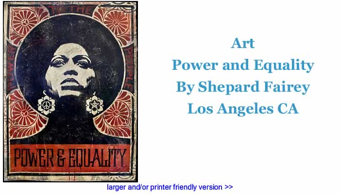 Art: Power and Equality By Shepard Fairey, Los Angeles CA
