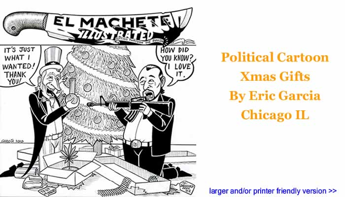Political Cartoon - Xmas Gifts By Eric Garcia, Chicago IL