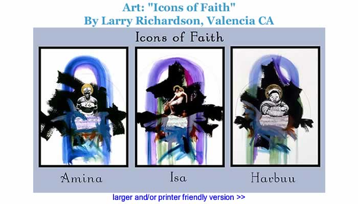 "Art - ""Icons of Faith"" By Larry Richardson, Valencia CA"