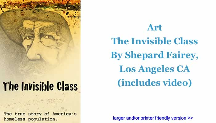Art - The Invisible Class By Shepard Fairey, Los Angeles CA (includes video)