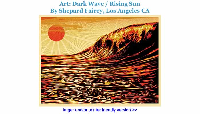 Art: Dark Wave / Rising Sun By Shepard Fairey, Los Angeles CA