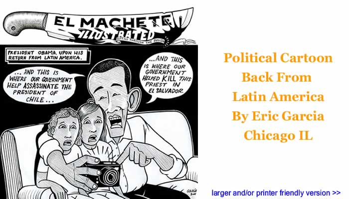 Political Cartoon - Back From Latin America By Eric Garcia, Chicago IL