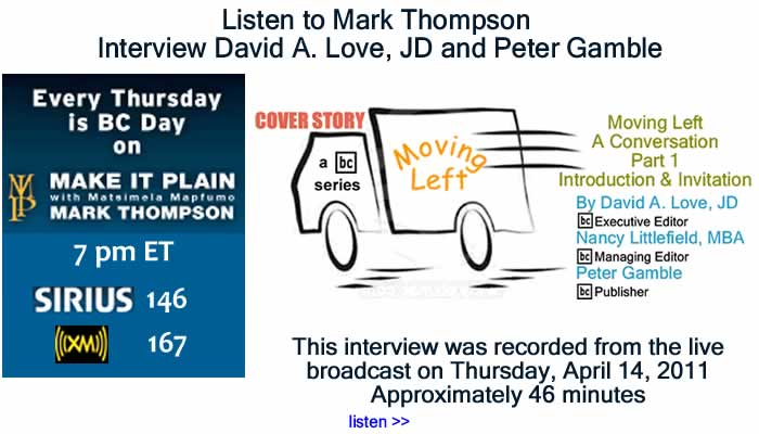 "BlackCommentator.com: Listen to Mark Thompson Interview David A. Love and Peter Gamble about ""Moving Left – A Conversation"""