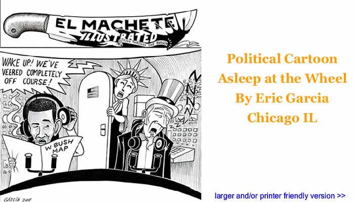 Political Cartoon - Asleep at the Wheel By Eric Garcia, Chicago IL