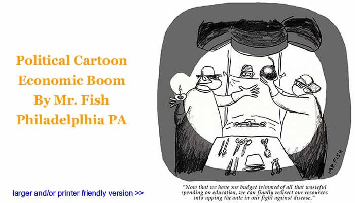 Political Cartoon - Economic Boom By Mr. Fish, Philadelplhia PA