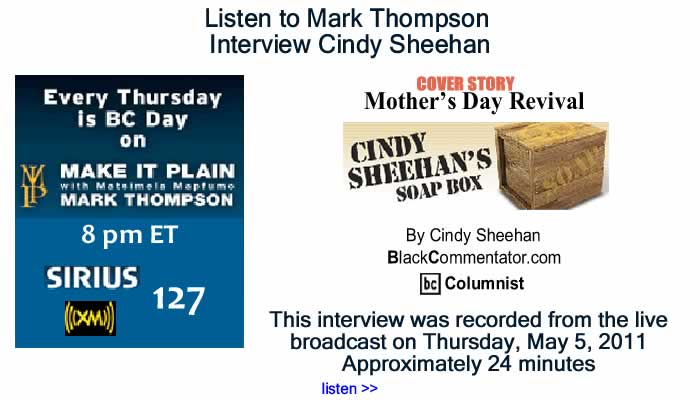 "BlackCommentator.com: Listen to Mark Thompson Interview Cindy Sheehan about ""Mother's Day Revival"""