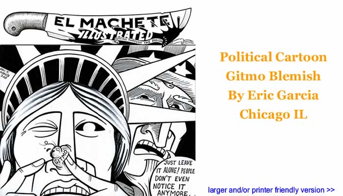 Political Cartoon - Gitmo Blemish By Eric Garcia, Chicago IL