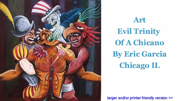 Art - Evil Trinity Of A Chicano By Eric Garcia, Chicago IL