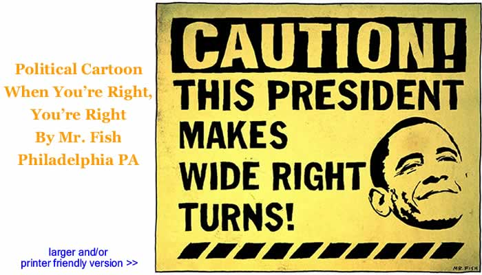 Political Cartoon - When You're Right, You're Right By Mr. Fish, Philadelplhia PA