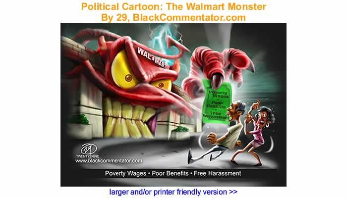 Political Cartoon - The Walmart Monster By 29, BlackCommentator.com