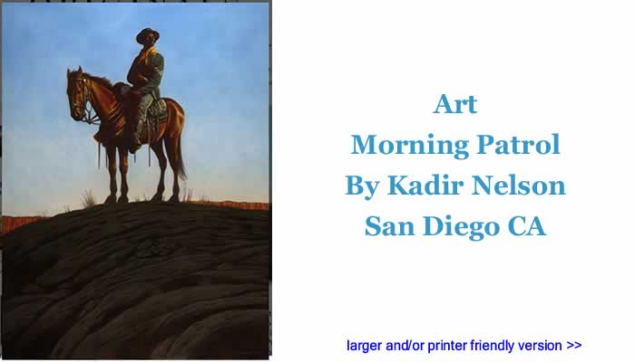 Art: Morning Patrol By Kadir Nelson, San Diego CA