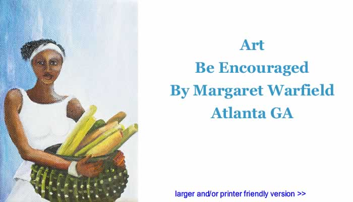 Art: Be Encouraged By Margaret Warfield, Atlanta GA