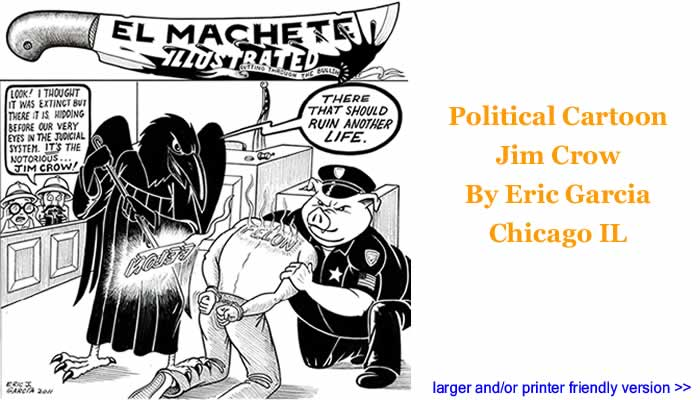 Political Cartoon - Jim Crow By Eric Garcia, Chicago IL