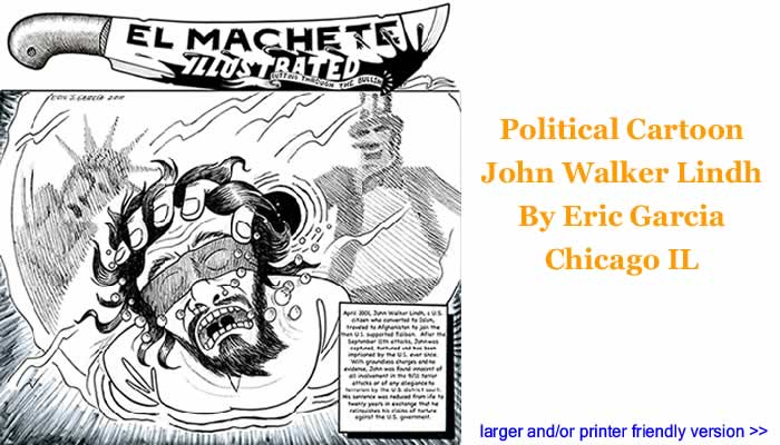 Political Cartoon - John Walker Lindh By Eric Garcia, Chicago IL