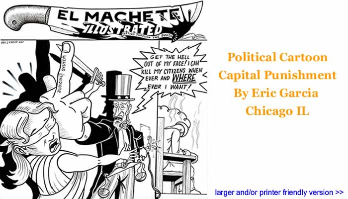 Political Cartoon - Capital Punishment By Eric Garcia, Chicago IL