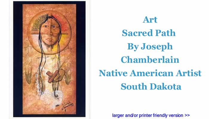 Art: Sacred Path By Joseph Chamberlain, Native American Artist, South Dakota