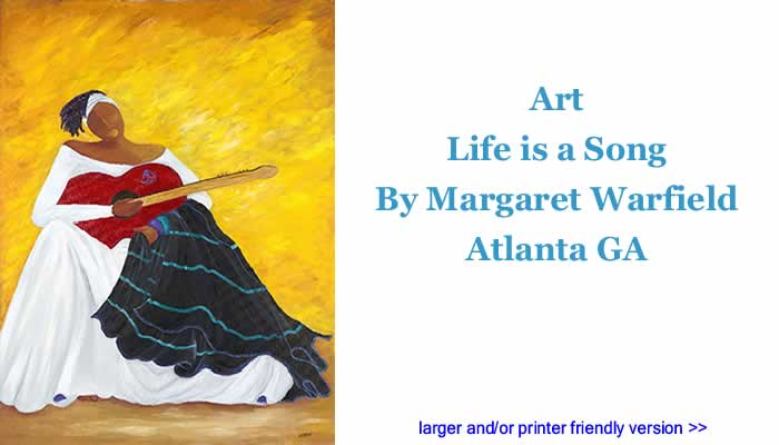 Art: Life is a Song By Margaret Warfield, Atlanta GA