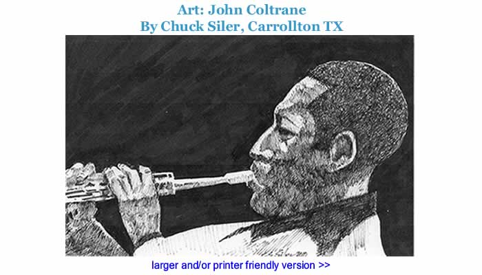 Art - John Coltrane By Chuck Siler, Carrollton TX