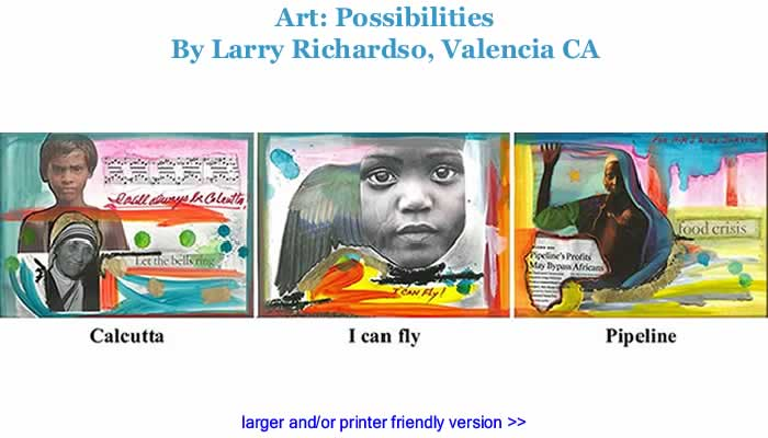 Art: Possibilities By Larry Richardson, Valencia CA