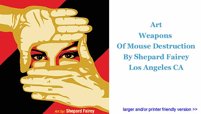 Art: Weapons Of Mouse Destruction By Shepard Fairey, Los Angeles CA