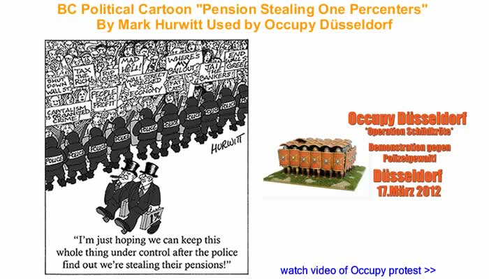 "BC Political Cartoon ""Pension Stealing One Percenters"" By Mark Hurwitt Used by Occupy Dsseldorf"