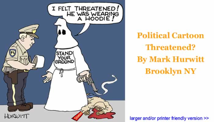Political Cartoon - Threatened? By Mark Hurwitt, Brooklyn NY