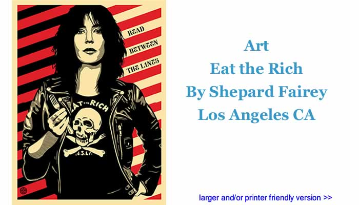 Art: Eat the Rich By Shepard Fairey, Los Angeles CA