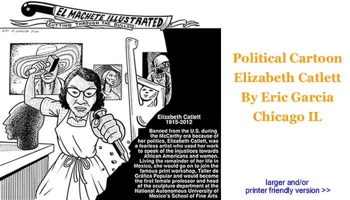 Political Cartoon - Elizabeth Catlett By Eric Garcia, Chicago IL
