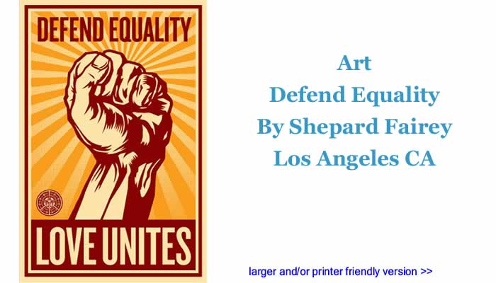 Art: Defend Equality By Shepard Fairey, Los Angeles CA