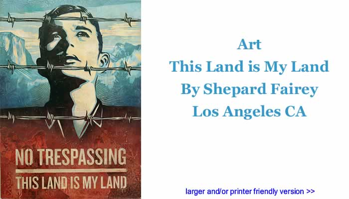Art: This Land is My Land By Shepard Fairey, Los Angeles CA
