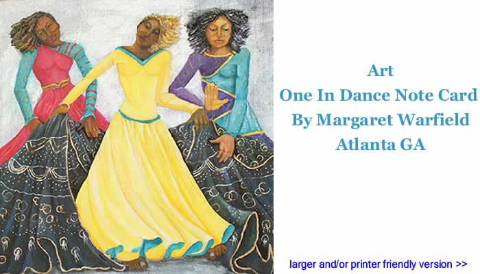 BlackCommentator.com: Art: One In Dance Note Card By Margaret Warfield, Atlanta GA