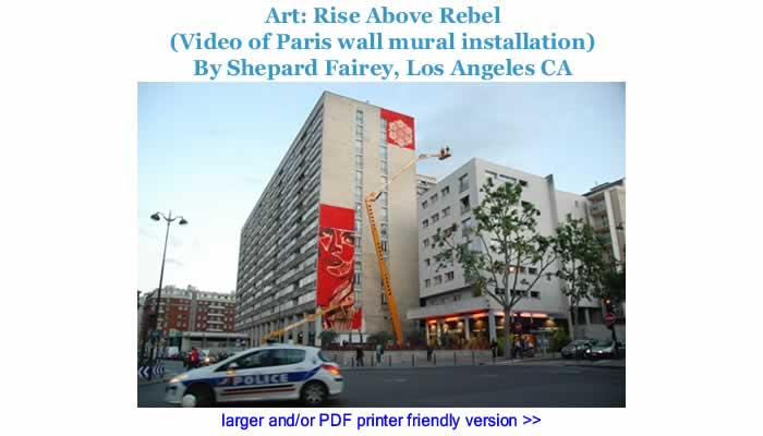 Art: Rise Above Rebel (Video of Paris wall mural installation) By Shepard Fairey, Los Angeles CA