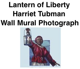 BlackCommentator.com: Lantern of Liberty - Harriet Tubman Wall Mural Photograph By Peter Gamble