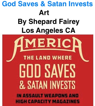 BlackCommentator.com: God Saves & Satan Invests - Art By Shepard Fairey, Los Angeles CA
