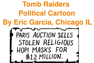 BlackCommentator.com: Tomb Raiders - Political Cartoon By Eric Garcia, Chicago I