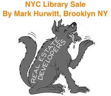 BlackCommentator.com: NYC Library Sale - Political Cartoon By Mark Hurwitt, Brooklyn N