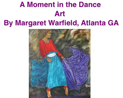 BlackCommentator.com: A Moment in the Dance - Art By Margaret Warfield, Atlanta GA