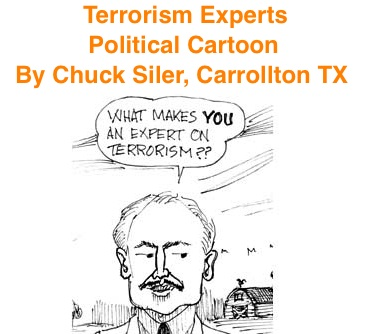 BlackCommentator.com: Terrorism Experts - Political Cartoon By Chuck Siler, Carrollton TX