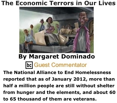 BlackCommentator.com: The Economic Terrors in Our Lives By Margaret Dominado,BC Guest Commentator