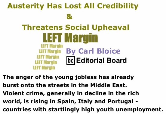 BlackCommentator.com: Austerity Has Lost All Credibility & Threatens Social Upheaval - Left Margin By Carl Bloice, BC Editorial Board