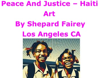 BlackCommentator.com: Peace And Justice – Haiti - Art By Shepard Fairey, Los Angeles CA