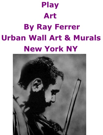 BlackCommentator.com: Play - Art By Ray Ferrer - Urban Wall Art & Murals, New York N
