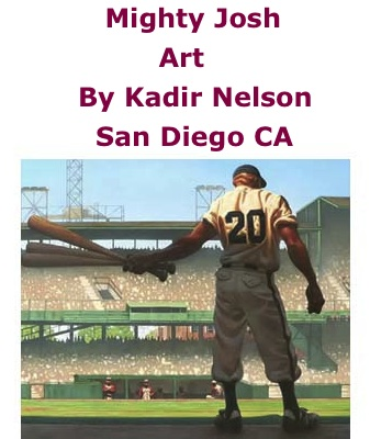 BlackCommentator.com: Mighty Josh -	Art By Kadir Nelson, San Diego CA