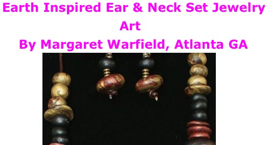 BlackCommentator.com: Earth Inspired Ear & Neck Set Jewelry - Art By Margaret Warfield, Atlanta GA