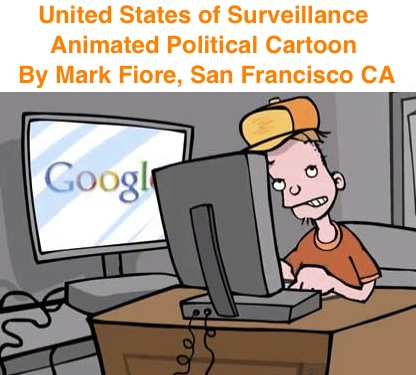 BlackCommentator.com: United States of Surveillance - Animated Political Cartoon By Mark Fiore, San Francisco CA