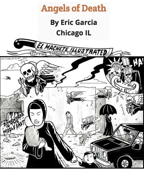 BlackCommentator.com May 14, 2015 - Issue 606: Angels of Death - Political Cartoon By Eric Garcia, Chicago IL